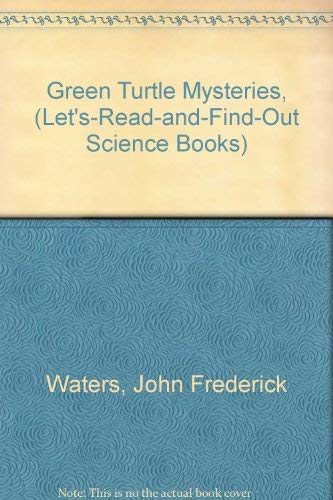 9780690359947: Green Turtle Mysteries, (Let'S-Read-And-Find-Out Science Books)