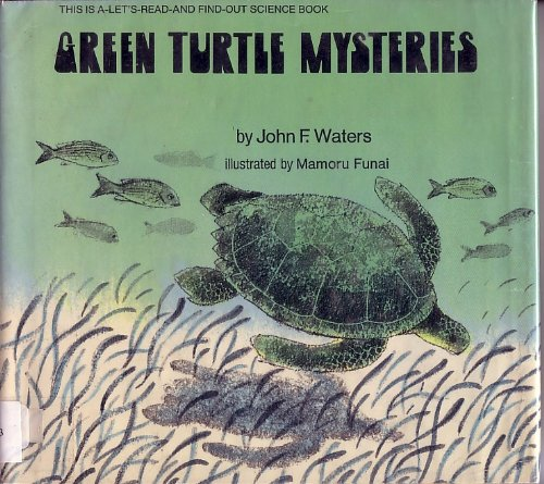 9780690359954: Green Turtle Mysteries (Let's Read and Find Out Science)