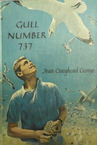 GULL NUMBER 737: GEORGE, JEAN CRAIGHEAD