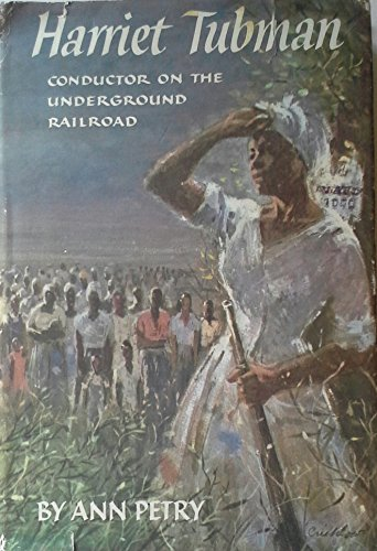 9780690372366: Harriet Tubman: Conductor on the Underground Railway