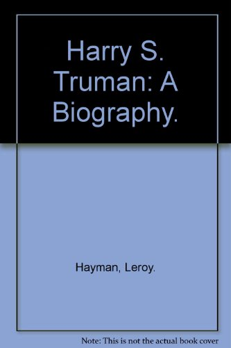 9780690373073: Harry S. Truman: A Biography.