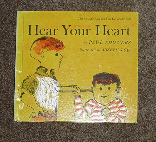 9780690373790: Hear Your Heart (Let's Read-And-Find-Out Science)