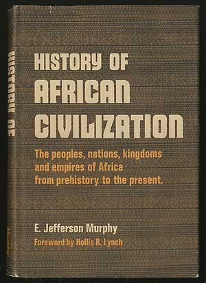 9780690381948: History of African Civilization