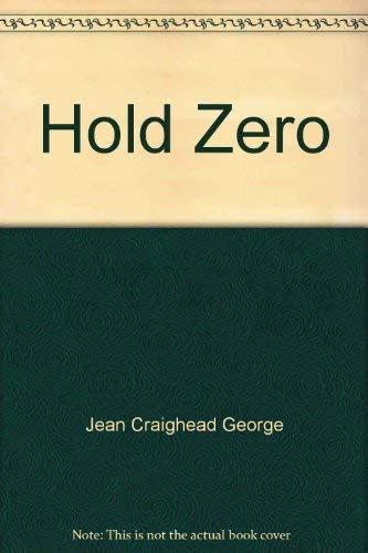 9780690396508: Hold Zero