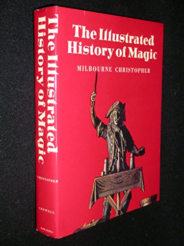 9780690431650: The Illustrated History of Magic