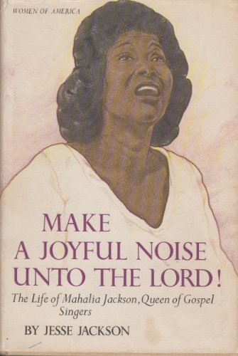 Make a Joyful Noise unto the Lord: Jesse Jackson