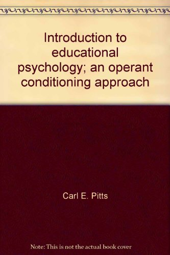 9780690447989: Introduction to educational psychology;: An operant conditioning approach