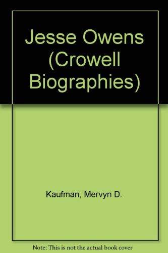Jesse Owens (Crowell Biographies): Mervyn D. Kaufman;