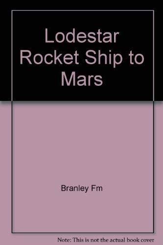 9780690504439: Lodestar Rocket Ship to Mars