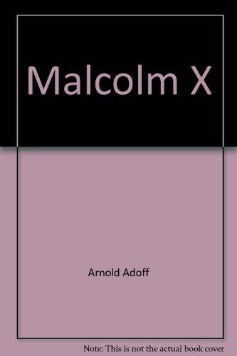 Malcolm X: Arnold Adoff