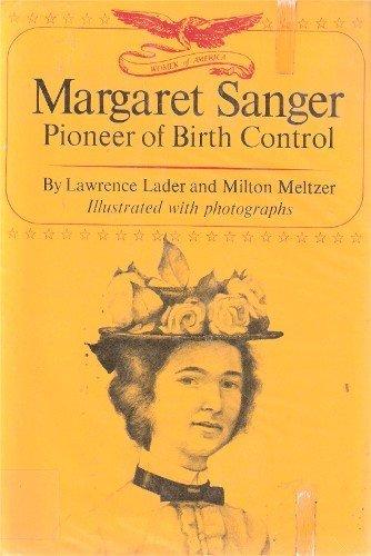 9780690519341: Margaret Sanger: Pioneer of Birth Control
