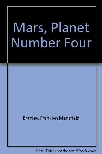 Mars, Planet Number Four Branley, Franklyn Mansfield