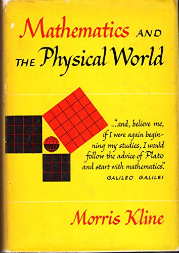 9780690525021: mathematics and the physical world