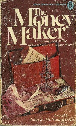 The Money Maker.: McNamara, John J.,