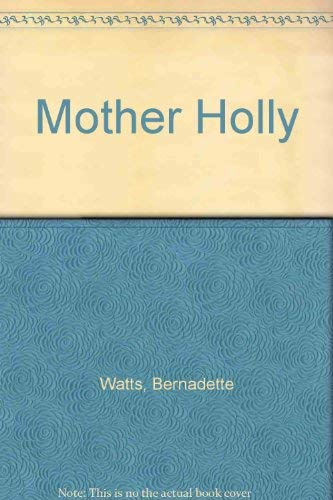 9780690563634: Mother Holly
