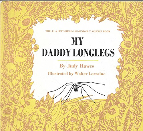 Lets-Read-and-Find-Out-Science: My Daddy Longlegs