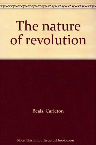 9780690574500: The nature of revolution