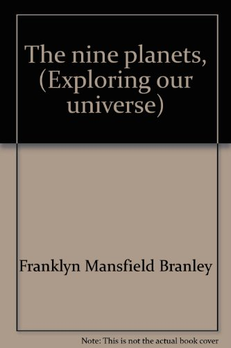 9780690583977: The nine planets, (Exploring our universe)