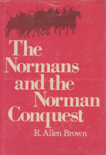 9780690584677: The Normans and the Norman Conquest