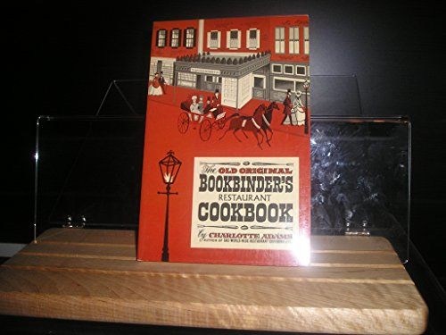 9780690593181: The Old Original Bookbinder's Restaurant cookbook.