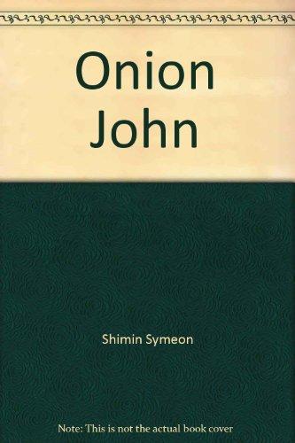 9780690599572: Onion John (englische Ausgabe)