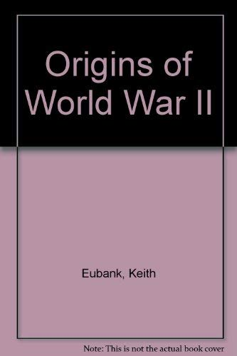 Origins of World War II: Eubank, Keith