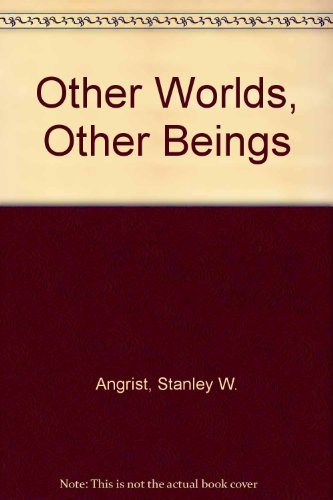 9780690602050: Other worlds, other beings,