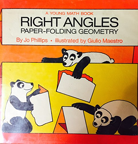 Right Angles: Paper-Folding Geometry: Jo McKeeby Phillips