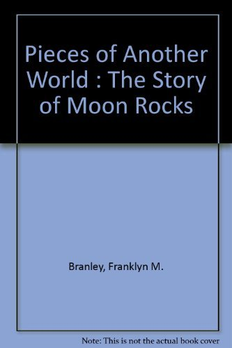 Pieces of another world;: The story of: Branley, Franklyn Mansfield