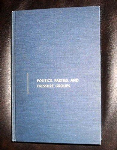 Politics, parties, & pressure groups.: Key Jr., V.O.