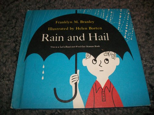 RAIN AND HAIL (0690668449) by Branley, Franklyn M.
