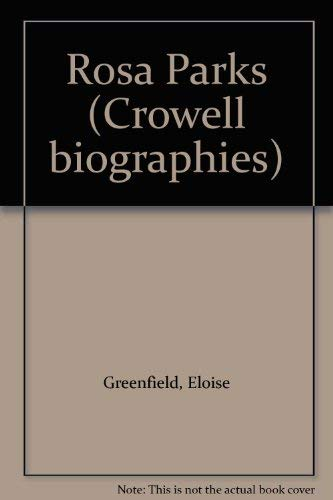 9780690712100: Title: Rosa Parks Crowell biographies
