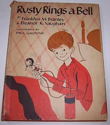 Rusty Rings a Bell: Franklyn M. Branley, Eleanor K. Vaughan
