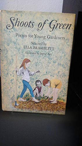 9780690733051: Shoots of Green Poems for Young Gardeners