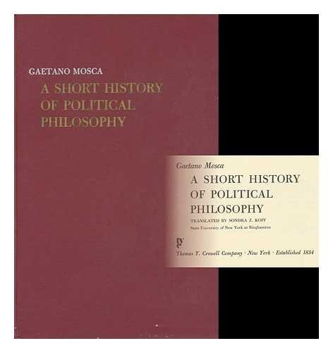 A Short History of Political Philosophy: Mosca, Gaetano