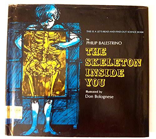 9780690741223: The Skeleton Inside You