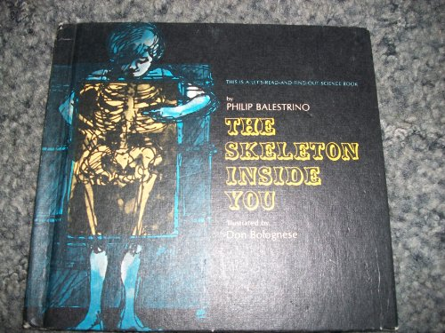 9780690741223: The skeleton inside you (Let's read and find out science book)
