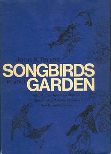 Songbirds in Your Garden: Terres, John K. (editor)