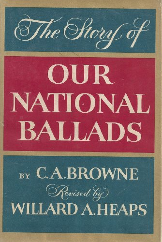 9780690777079: Story of Our National Ballads