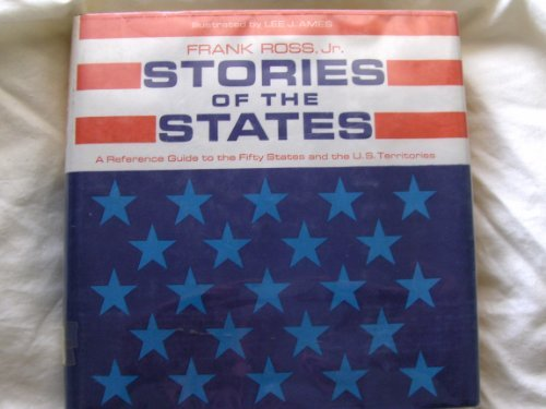 Stories of the States : A Reference: Ross, Frank, Jr.