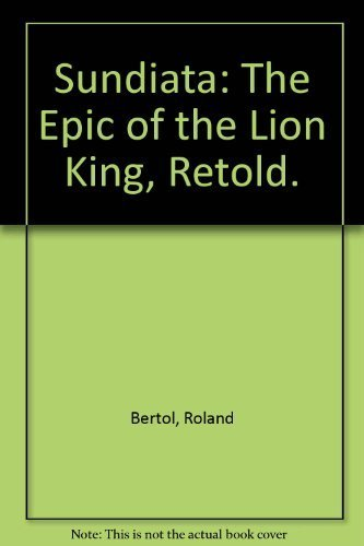 9780690793406: Sundiata: The Epic of the Lion King, Retold.