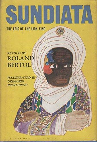9780690793406: Sundiata: The Epic of the Lion King, Retold.
