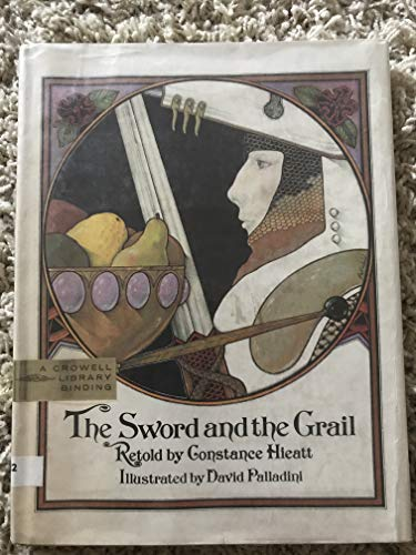 The Sword and the Grail. (0690798733) by Hieatt, Constance B.; Perceval of Galles