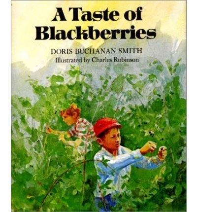9780690805116: A Taste of Blackberries