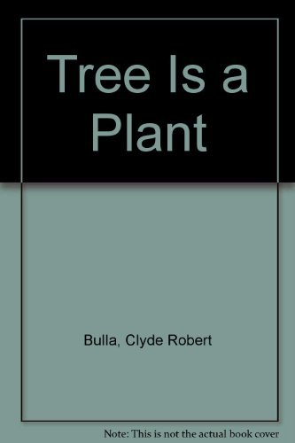9780690835304: Tree Is a Plant