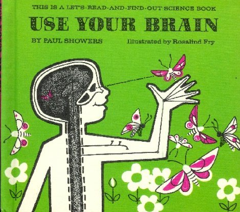9780690854114: Use Your Brain
