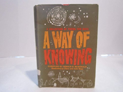 A Way of Knowing: A Collection of: Gerald D. McDonald