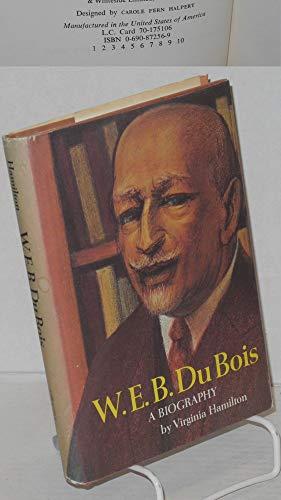 W. E. B. Du Bois: A Biography.: HAMILTON, Virginia.