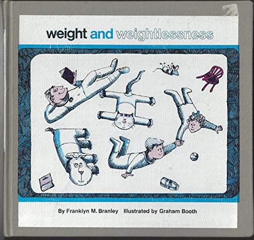 9780690873290: Weight and Weightlessness (Let's Read and Find Out Science Books)