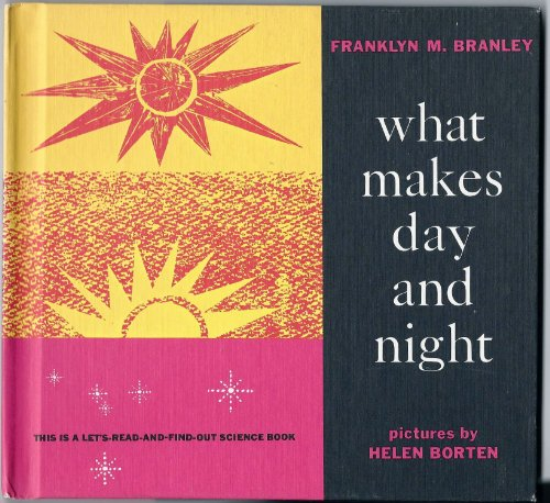 9780690877892: What Makes Day and Night